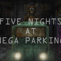 Five Nights Mega Parking